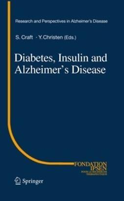 Craft, Suzanne - Diabetes, Insulin and Alzheimer's Disease, e-kirja