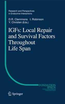 Clemmons, David - IGFs:Local Repair and Survival Factors Throughout Life Span, e-kirja