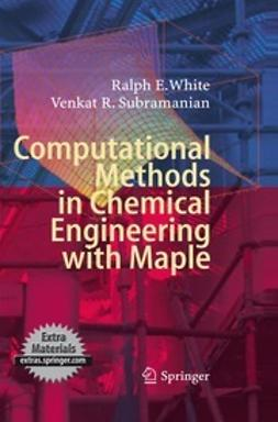 Subramanian, Venkat R. - Computational Methods in Chemical Engineering with Maple, ebook