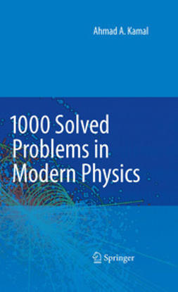 Kamal, Ahmad A. - 1000 Solved Problems in Modern Physics, e-kirja