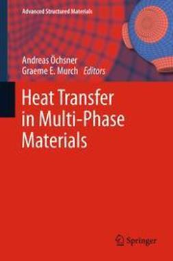 Öchsner, Andreas - Heat Transfer in Multi-Phase Materials, ebook