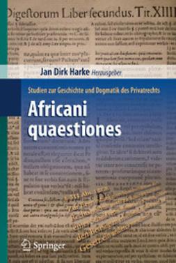 Harke, Jan Dirk - Africani quaestiones, ebook