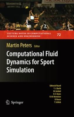 Peters, Martin - Computational Fluid Dynamics for Sport Simulation, ebook