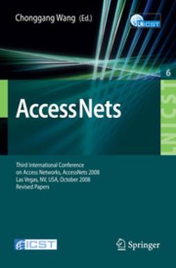 Wang, Chonggang - AccessNets, ebook