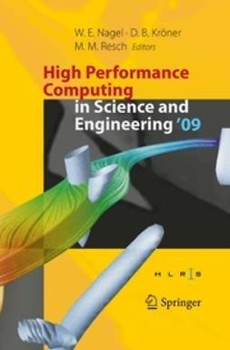 Nagel, Wolfgang E. - High Performance Computing in Science and Engineering '09, e-bok