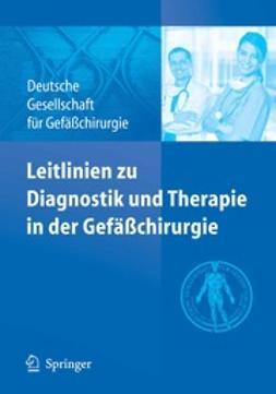 - Leitlinien zu Diagnostik und Therapie in der Gefäßchirurgie, ebook