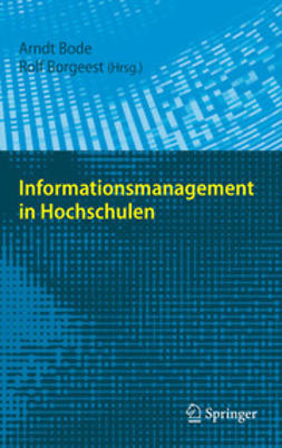 Bode, Arndt - Informationsmanagement in Hochschulen, ebook