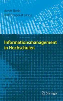 Bode, Arndt - Informationsmanagement in Hochschulen, e-kirja