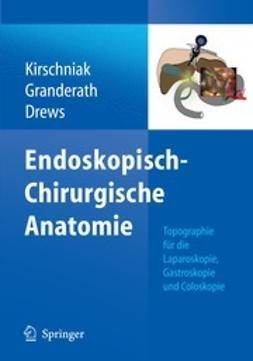 Kirschniak, Andreas - Endoskopisch-Chirurgische Anatomie, ebook