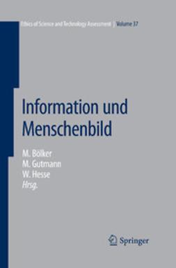 Bölker, Michael - Information und Menschenbild, ebook