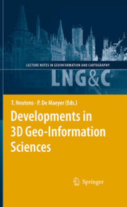 Neutens, Tijs - Developments in 3D Geo-Information Sciences, ebook