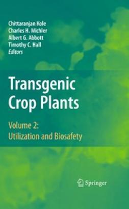 Kole, Chittaranjan - Transgenic Crop Plants, e-kirja