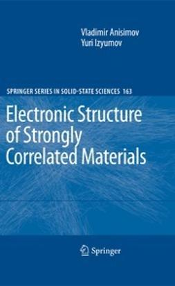 Anisimov, Vladimir - Electronic Structure of Strongly Correlated Materials, ebook