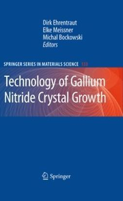 Ehrentraut, Dirk - Technology of Gallium Nitride Crystal Growth, ebook
