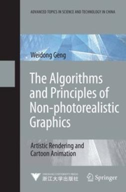 Geng, Weidong - The Algorithms and Principles of Non-photorealistic Graphics, ebook