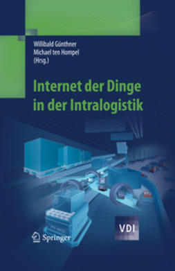 Günthner, Willibald - Internet der Dinge in der Intralogistik, e-kirja