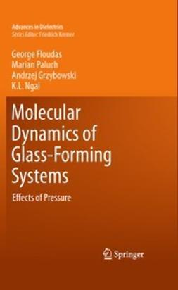 Floudas, George - Molecular Dynamics of Glass-Forming Systems, ebook