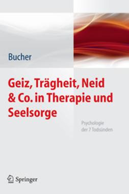 Bucher, Anton - Geiz, Trägheit, Neid & Co. in Therapie und Seelsorge, ebook