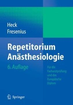 Heck, Michael - Repetitorium Anästhesiologie, ebook