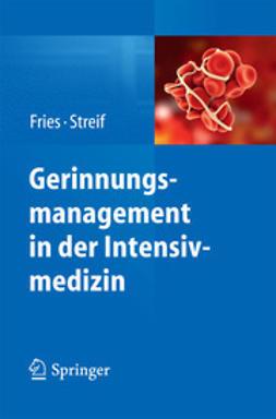 Fries, Dietmar - Gerinnungsmanagement in der Intensivmedizin, ebook