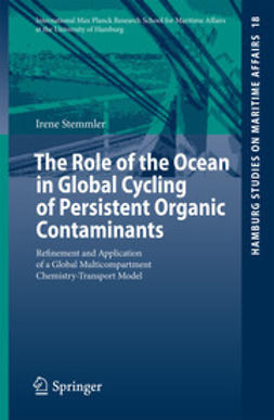 Stemmler, Irene - The Role of the Ocean in Global Cycling of Persistent Organic Contaminants, ebook