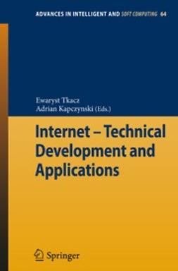Tkacz, Ewaryst - Internet – Technical Development and Applications, ebook