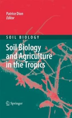 Dion, Patrice - Soil Biology and Agriculture in the Tropics, ebook