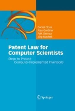 Closa, Daniel - Patent Law for Computer Scientists, ebook
