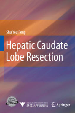 Peng, Shu You - Hepatic Caudate Lobe Resection, ebook