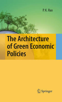 Rao, P.K. - The Architecture of Green Economic Policies, ebook