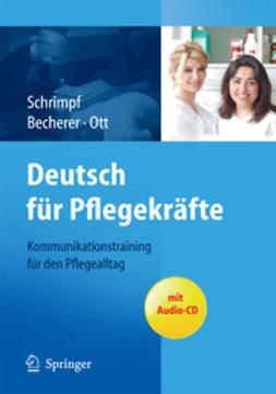 Schrimpf, Ulrike - Deutsch für Pflegekräfte, ebook