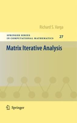 Varga, Richard S. - Matrix Iterative Analysis, ebook