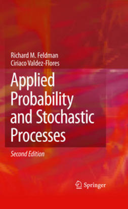 Feldman, Richard M. - Applied Probability and Stochastic Processes, ebook