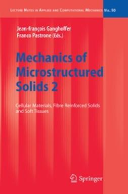 Ganghoffer, Jean-François - Mechanics of Microstructured Solids 2, ebook