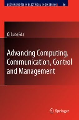 Luo, Qi - Advancing Computing, Communication, Control and Management, e-bok