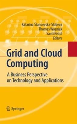 Stanoevska-Slabeva, Katarina - Grid and Cloud Computing, e-kirja