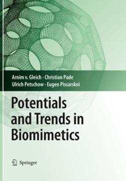 Gleich, Arnim - Potentials and Trends in Biomimetics, ebook