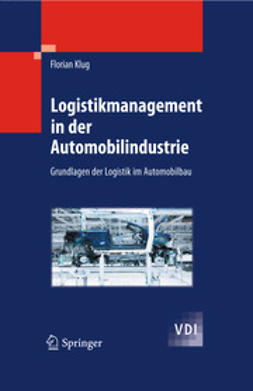 Klug, Florian - Logistikmanagement in der Automobilindustrie, ebook