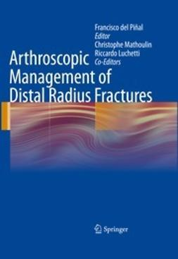 Piñal, Francisco - Arthroscopic Management of Distal Radius Fractures, ebook