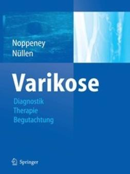 Noppeney, Thomas - Diagnostik und Therapie der Varikose, ebook