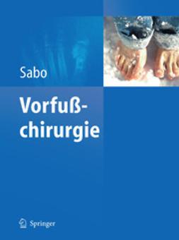 Sabo, Desiderius - Vorfußchirurgie, ebook