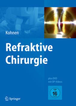 Kohnen, Thomas - Refraktive Chirurgie, ebook