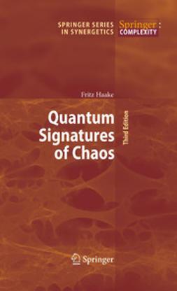 Haake, Fritz - Quantum Signatures of Chaos, e-kirja