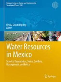 Spring, Úrsula Oswald - Water Resources in Mexico, ebook