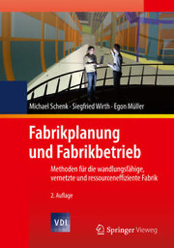 Schenk, Michael - Fabrikplanung und Fabrikbetrieb, ebook