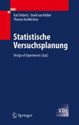 Siebertz, Karl - Statistische Versuchsplanung, ebook
