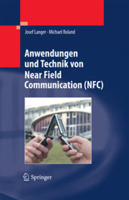 Langer, Josef - Anwendungen und Technik von Near Field Communication (NFC), ebook