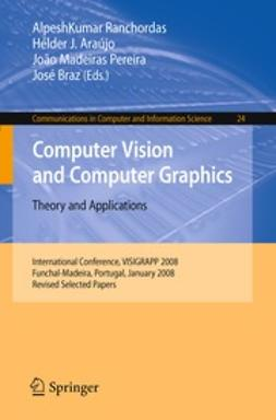 Ranchordas, AlpeshKumar - Computer Vision and Computer Graphics. Theory and Applications, ebook