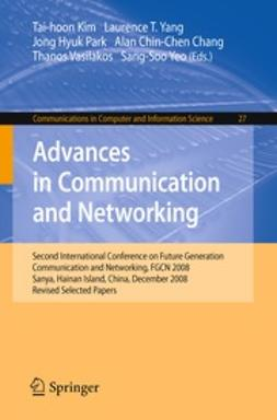 Chang, Alan Chin-Chen - Advances in Communication and Networking, e-bok