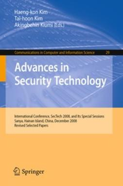 Kim, Haeng-kon - Advances in Security Technology, e-kirja